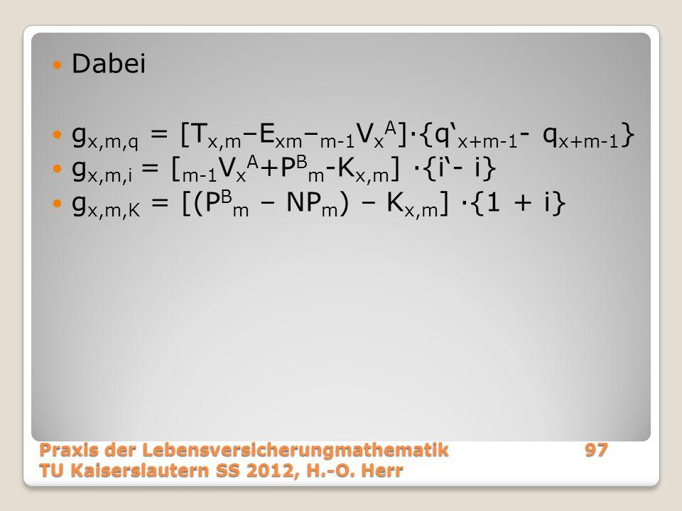 gx,m,q = [Tx,m–Exm–m-1VxA]·{q'x+m-1- qx+m-1}
